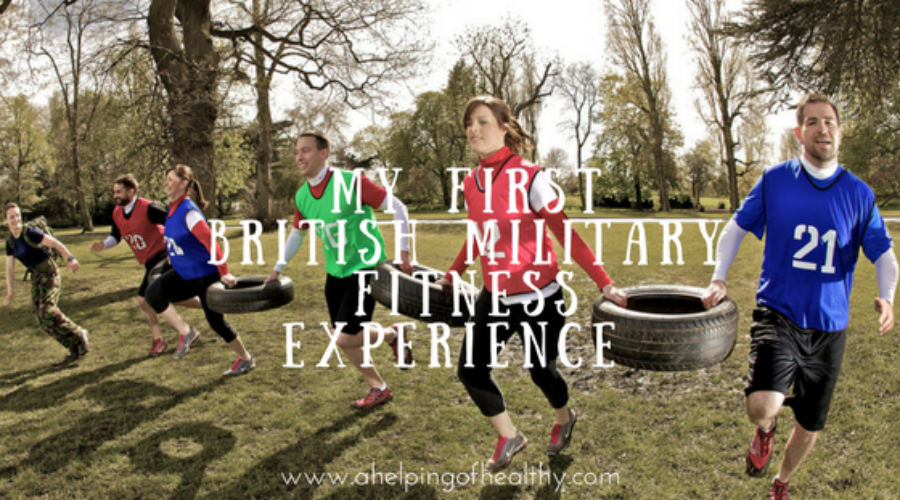 My First British Military Fitness Experience - A Helping of